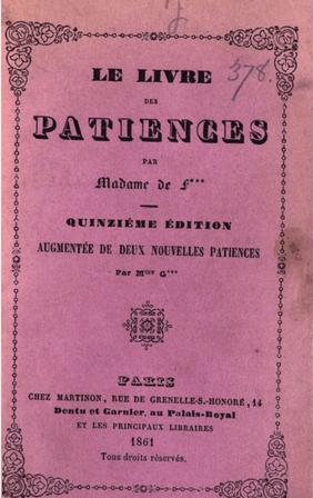 A Livre des patiences par Mme de F****